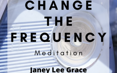 Change the Frequency Meditation