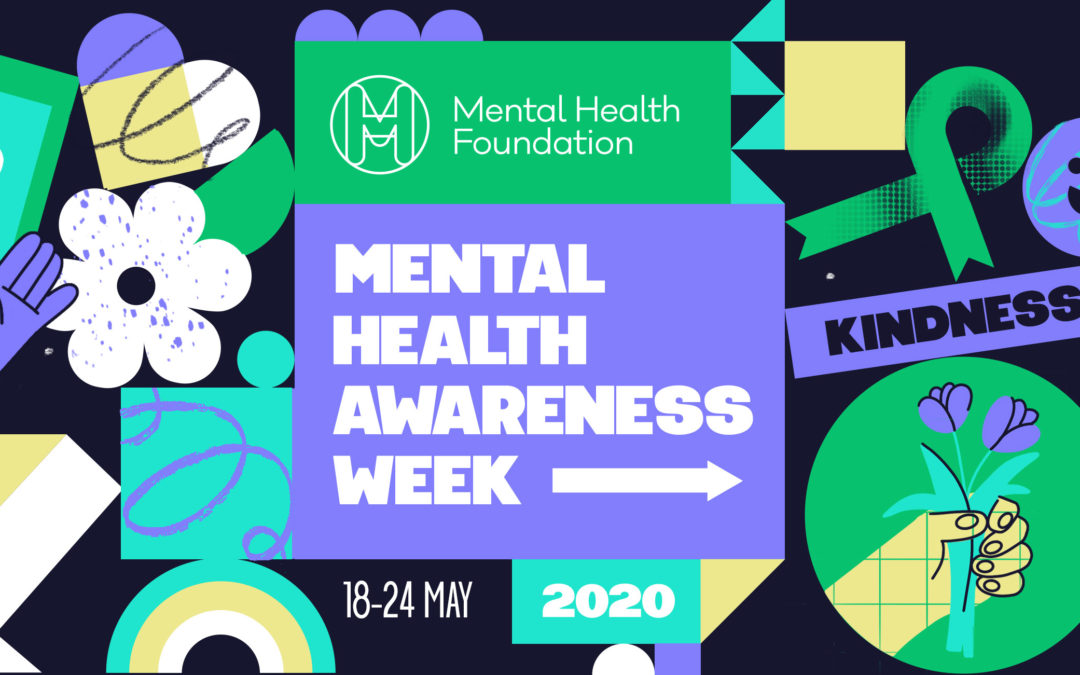 Mental Health Awareness Week – Focus on Kindness