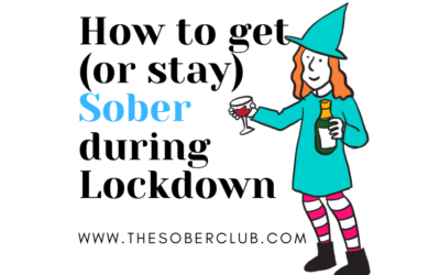 How to get (and stay) sober during lockdown – Mini e-book