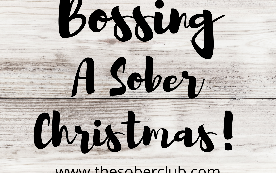 How to Boss your Christmas Sober