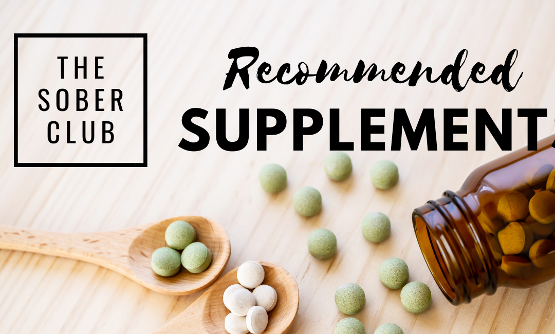 Recommendations for Sober Support Supplements